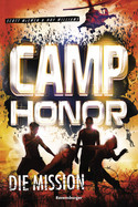 Camp Honor: Die Mission