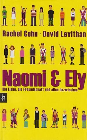 Naomi & Ely – Die Liebe, Die Freundschaft Und Alles Dazwischen