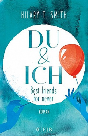Du und ich - best friends for never