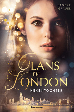 Clans of London Bd. 1: Hexentochter