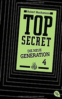 Top Secret - Die neue Generation - Das Kartell