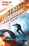 Street Warriors - Operation P.R.O.T.E.U.S.
