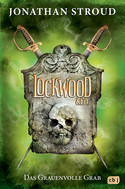 Lockwood & Co. - Bd. 5: Das Grauenvolle Grab