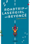 Roadtrip mit Lasergirl and Beyoncé